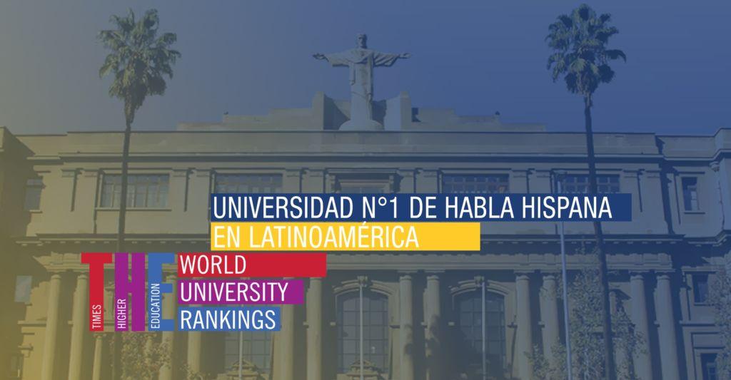 Universidad Católica de Chile es elegida como el mejor plantel en Latinoamérica por prestigiosos rankings internacionales